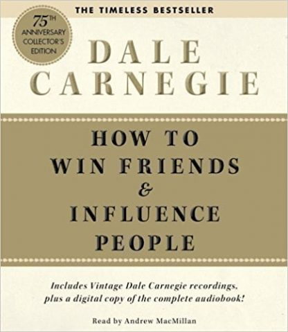 Dale Carnegie How to win friends and influence people 1991 Simon Schuster Sound Ideas