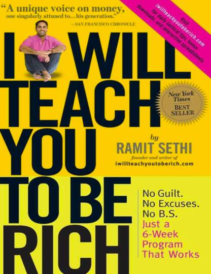Ramit Sethi I Will Teach You To Be Rich 2009 Workman Publishing