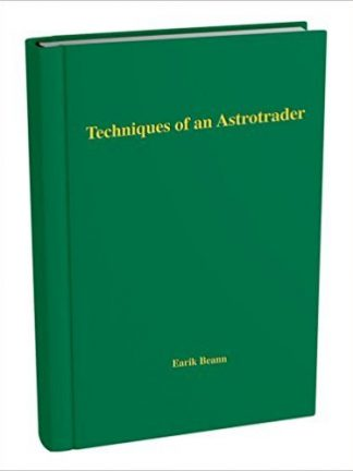 Earik Beann Techniques of an astrotrader 2007