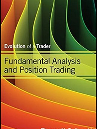 Fundamental Analysis and Position Trading Evolution of a Trader