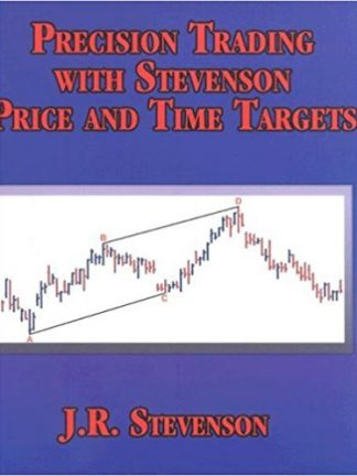 John R. Stevenson Precision Trading With Stevenson Price and Time Targets 2004 Traders Press