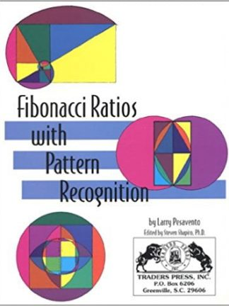 Larry Pesavento Steven Shapiro Fibonacci Ratios With Pattern Recognition 1997 Traders Press
