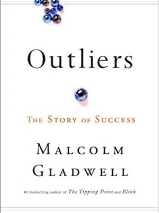 Malcolm Gladwell Outliers  The Story of Success 2008 Little Brown and Company