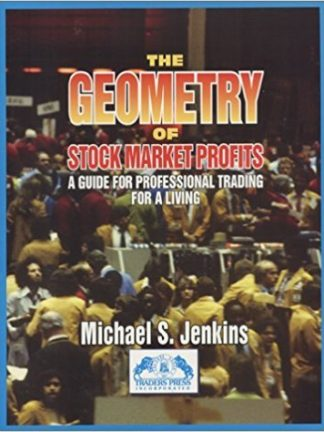 Michael Jenkins The Geometry of Stock Market Profits 1996 Traders Press