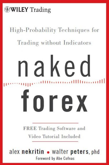 Naked Forex high probability techniques for trading without