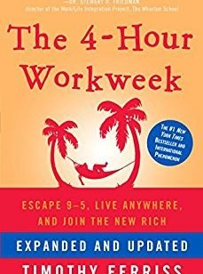 Timothy Ferriss The 4 Hour Workweek Expanded and Updated  Expanded and Updated With Over 100 New Pages of Cutting Edge Content. 2009 Crown Archetype