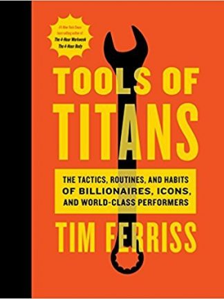 Timothy Ferriss Tools of Titans