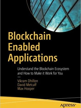 Vikram Dhillon David Metcalf Max Hooper Blockchain enabled Applications 2017 Apress