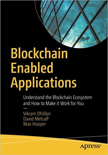 Vikram Dhillon David Metcalf Max Hooper Blockchain enabled Applications 2017 Apress