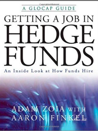 Getting a Job in Hedge Funds An Inside Look at How Funds Hire