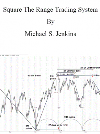 Michael S Jenkins Square the Range Trading System