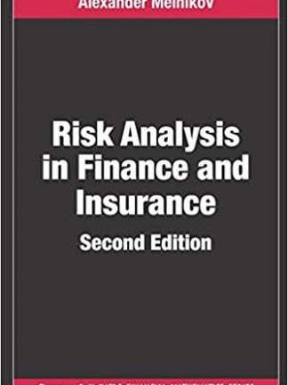 Risk Analysis in Finance and Insurance Second Edition Chapman and HallCRC Financial Mathematics Series