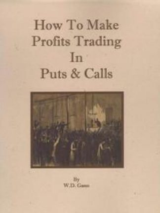 1941 How To Make Profits Trading In Puts Calls