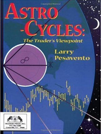 Larry Pesavento Astro Cycles  The Traders Viewpoint Traders Press 1997
