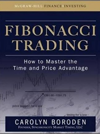 Fibonacci Trading How to Master the Time and Price Advantage