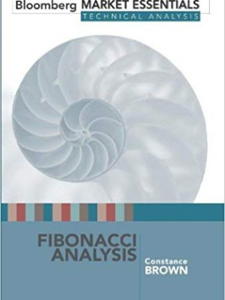 Fibonacci Analysis Bloomberg Market Essentials Technical Analysis by Constance Brown Oct