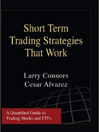 Larry Connors Cesar Alvarez Short Term Trading Strategies That Work TradingMarkets