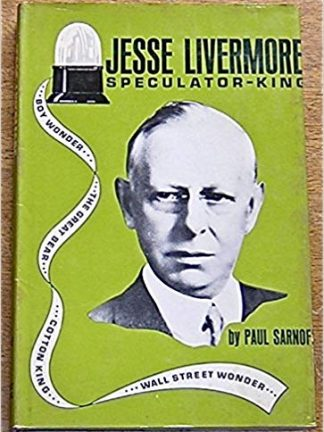 Sarnoff Jesse Livermore Speculator King Traders Press