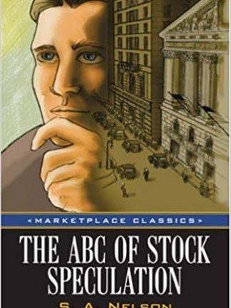 The ABC of stock speculation Nelson S A