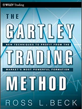 the gartley trading method new techniques to profi