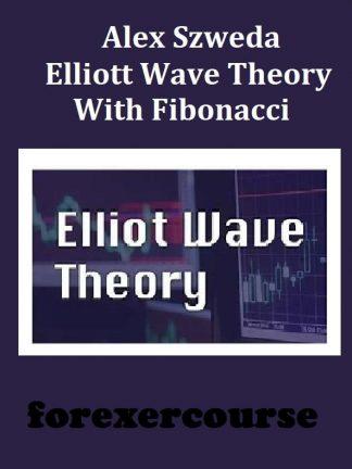 Alex Szweda – Elliott Wave Theory With Fibonacci