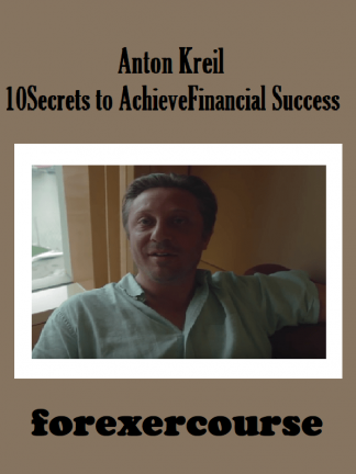 Anton Kreil – Secrets to Achieve Financial Success