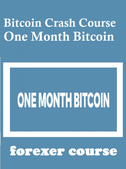 Bitcoin Crash Course One Month Bitcoin