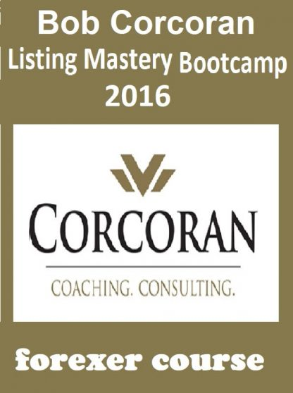 Bob Corcoran – Listing Mastery Bootcamp