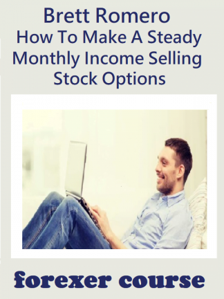 Brett Romero – How To Make A Steady Monthly Income Selling Stock Options