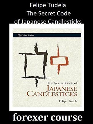 The Secret Code of Japanese Candlesticks - Felipe Tudela - Google книги