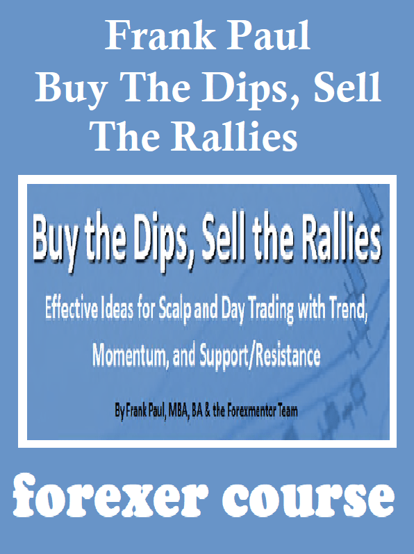 Forex buy dips sell rallies