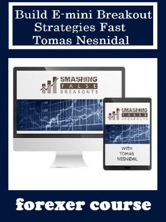 Build E mini Breakout Strategies Fast – Tomas Nesnidal