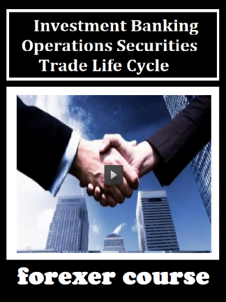 Investment Banking Operations Securities Trade Life Cycle