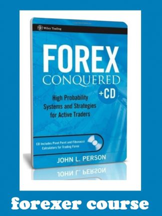 John L Person – Forex Conquered Trading Course