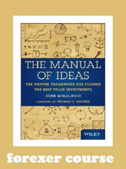 John Mihaljevic – The Manual of Ideas