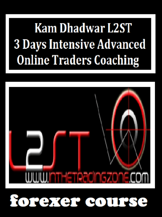 Kam Dhadwar LST – Days Intensive Advanced Online Traders Coaching