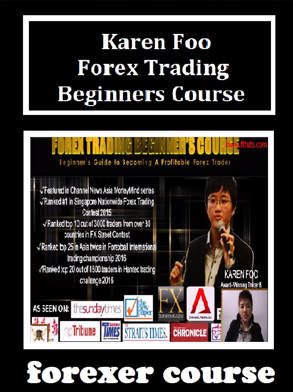 Karen Foo - Forex Trading - Beginners Course - Forexer Course