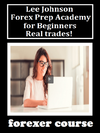 Lee Johnson – Forex Prep Academy for Beginners Real trades