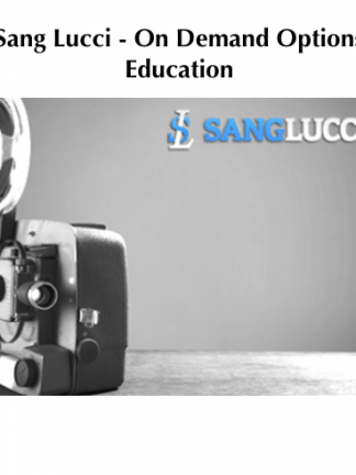 Sang Lucci On Demand Options Education forexercourse