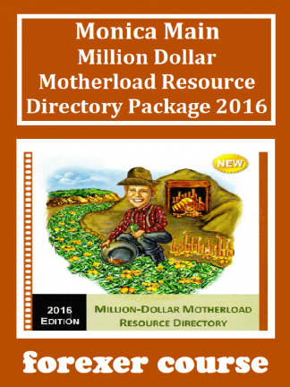 Monica Main – Million Dollar Motherload Resource Directory Package