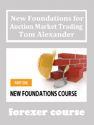 New Foundations for Auction Market Trading – Tom Alexander