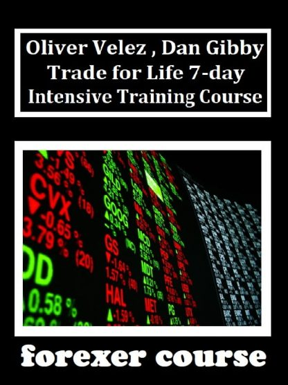 Oliver Velez Dan Gibby – Trade for Life day Intensive Training Course