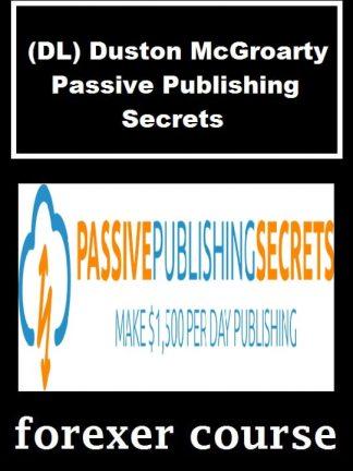 DL Duston McGroarty Passive Publishing Secrets