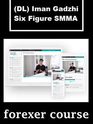 DL Iman Gadzhi Six Figure SMMA