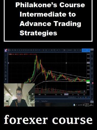 Philakone's Course – Intermediate to Advance Trading Strategies
