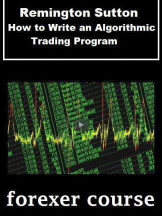 Remington Sutton – How to Write an Algorithmic Trading Program
