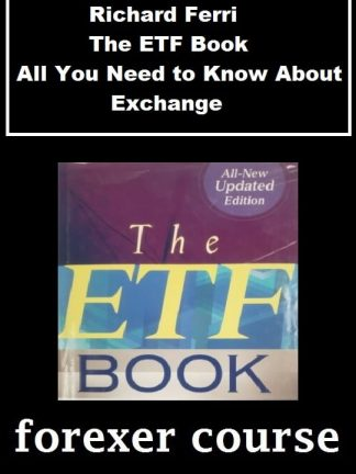 Richard Ferri – The ETF Book – All You Need to Know About Exchange