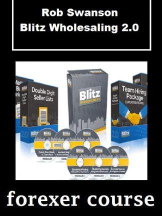 Rob Swanson – Blitz Wholesaling