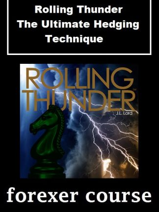 Rolling Thunder – The Ultimate Hedging Technique