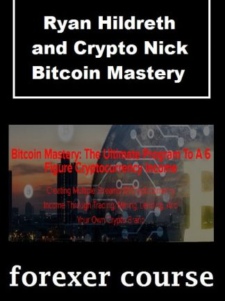 Ryan Hildreth and Crypto Nick – Bitcoin Mastery